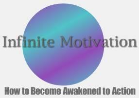 Infinite Motivation